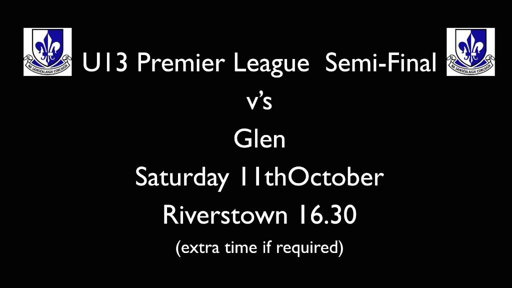 U13 Semi Final v Glen